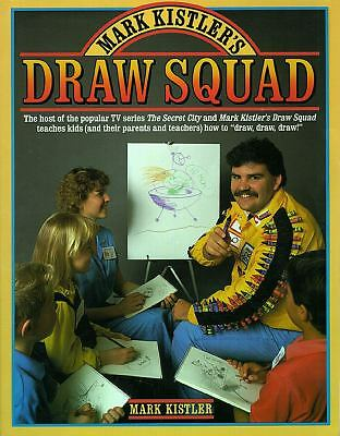 Mark Kistler's Draw Squad by Kistler, Mark