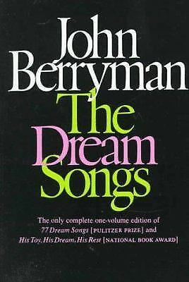 The Dream Songs: Poems by Berryman, John