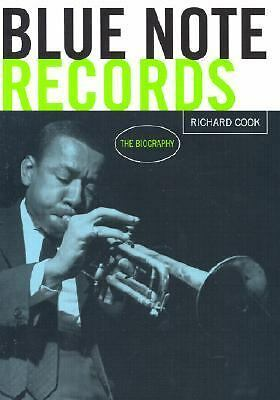Blue Note Records: The Biography  Cook, Richard