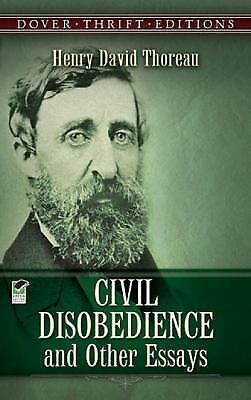 Civil Disobedience and Other Essays (Dover Thrift Editions), Henry David Thorea