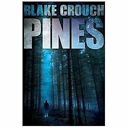 Pines (The Wayward Pines Trilogy) by Crouch, Blake