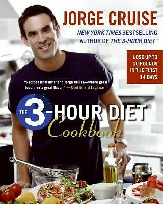 The 3-Hour Diet Cookbook  Cruise, Jorge