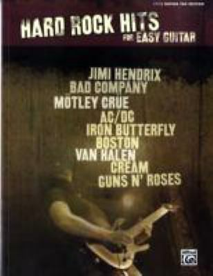 Hard Rock Hits For Easy Guitar - Easy Guitar Tab Edition (Hits for Easy Guitar