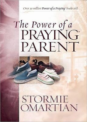 The Power of a Praying® Parent Deluxe Edition  Omartian, Stormie