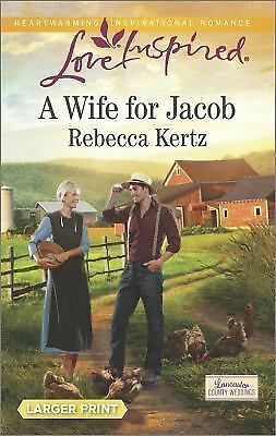A Wife for Jacob (Lancaster County Weddings)  Kertz, Rebecca