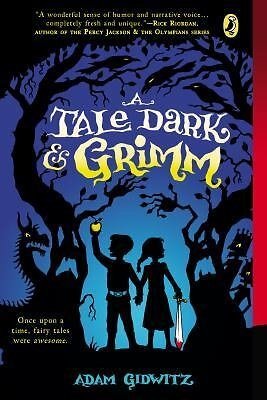 A Tale Dark and Grimm, Gidwitz, Adam, Good Condition, Book