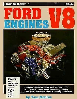How to Rebuild Ford V-8 Engines by Monroe, Tom