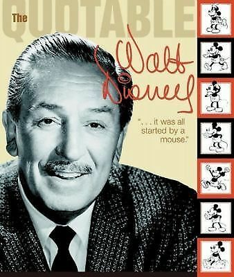 Quotable Walt Disney by Disney Book Group
