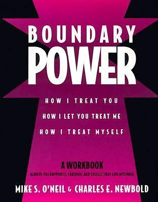 Boundary Power: How I Treat You, How I Let You Treat Me, How I Treat Myself  O'