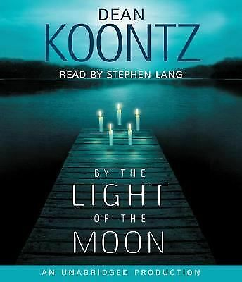 By the Light of the Moon by Koontz, Dean