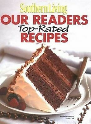Southern Living: Our Readers Top-Rated Recipes (Southern Living (Hardcover Oxmo