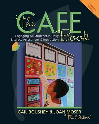 The CAFE Book: Engaging All Students in Daily Literary Assessment and Instructi