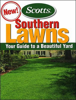 Southern Lawns: Your Guide to to a Beautiful Yard  Scotts