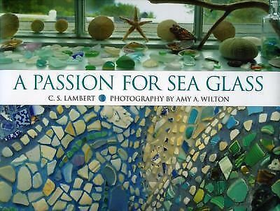 A Passion for Sea Glass by Lambert, C. S.