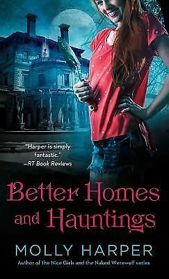 Better Homes and Hauntings by Harper, Molly