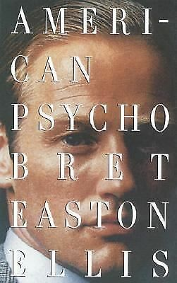 American Psycho Ellis, Bret Easton