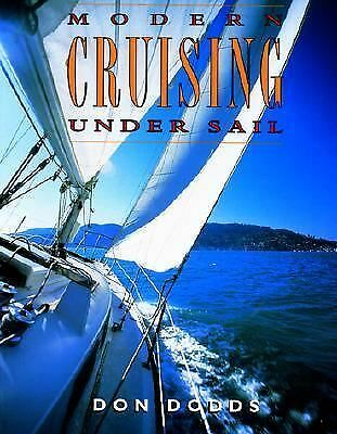 Modern Cruising Under Sail by Dodds, Don