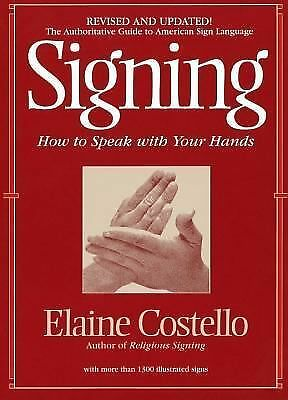 Signing: How To Speak With YOur Hands, Costello Ph.D., Elaine, Acceptable Book
