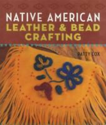 Native American Leather & Bead Crafting by