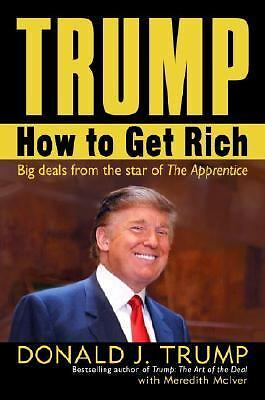 Trump: How to Get Rich by Trump, Donald J., McIver, Meredith