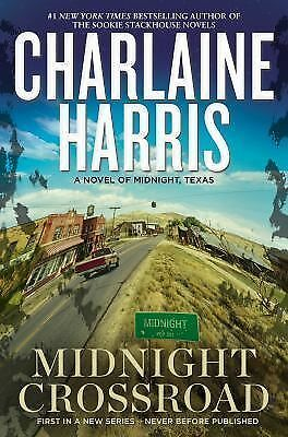 Midnight Crossroad (Midnight, Texas) by Harris, Charlaine