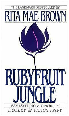Rubyfruit Jungle, Rita Mae Brown