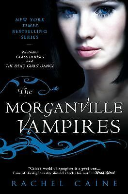 The Morganville Vampires, Vol. 1 (Glass Houses / The Dead Girls' Dance), Caine,