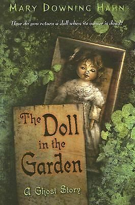 The Doll in the Garden: A Ghost Story, Hahn, Mary Downing