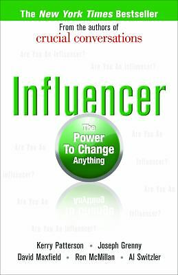 Influencer: The Power to Change Anything by Patterson, Kerry, Grenny, Joseph, M