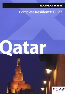 Qatar Complete Residents' Guide Explorer Publishing