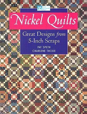 Nickel Quilts, Speth, Pat, Thode, Charlene