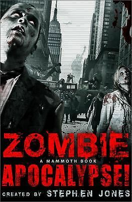 The Mammoth Book of Zombie Apocalypse! by
