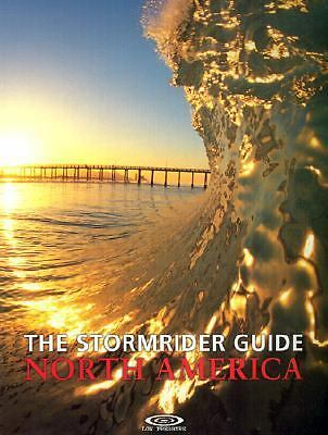 The Stormrider Guide North America (Stormrider Surf Guides), Bruce Sutherland, A