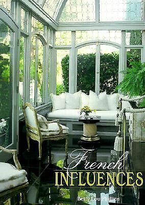 French Influences by Phillips, Betty Lou