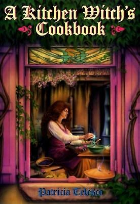 A Kitchen Witch's Cookbook by Telesco, Patricia