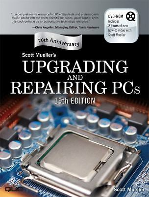 Upgrading and Repairing PCs (19th Edition) by Mueller, Scott