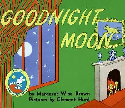 Goodnight Moon by Margaret Wise Brown, Clement Hurd