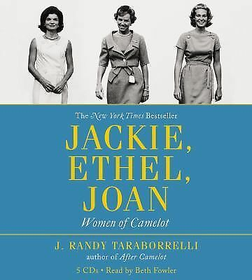 Jackie, Ethel, Joan: Women of Camelot by