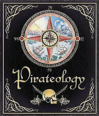 Pirateology: The Pirate Hunter's Companion (Ologies) by Lubber, Captain William