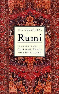 The Essential Rumi Jalal al-Din Rumi