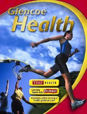 Glencoe Health, Student Edition by McGraw-Hill