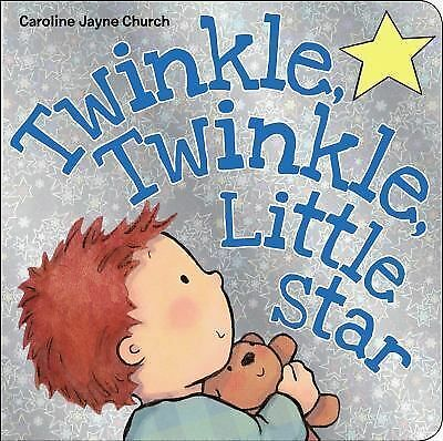 Twinkle, Twinkle, Little Star by Church, Caroline Jayne