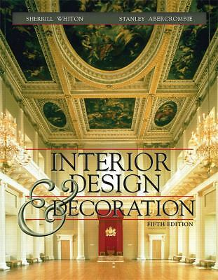 Interior Design and Decoration (5th Edition) by Whiton, Sherrill, Abercrombie,