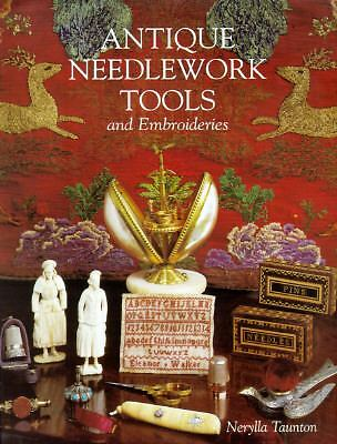 Antique Needlework Tools and Embroideries Taunton, Nerylla
