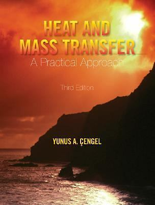 Heat and Mass Transfer: A Practical Approach w/ EES CD by Cengel,Yunus