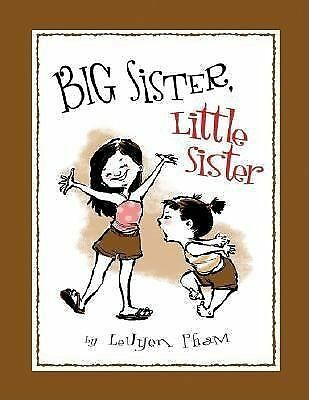 Big Sister, Little Sister by Pham, LeUyen