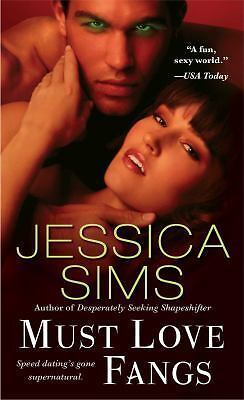 Must Love Fangs, Sims, Jessica, Good Condition, Book