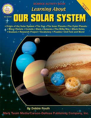 Learning About Our Solar System, Grades 4 - 8 by Routh, Debbie
