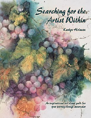 Searching for the Artist Within by Holman, Karlyn