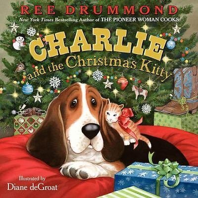 Charlie and the Christmas Kitty (Charlie the Ranch Dog) by Drummond, Ree